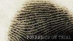 forensics-on-trial-vi