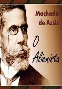 O Alienista, por Machado de Assis