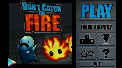 Don't Catch on Fire