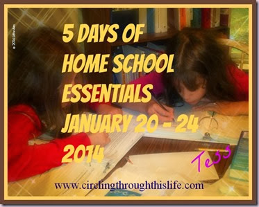 5 Days of Home School Essentials www.circlingthroughthislife.com