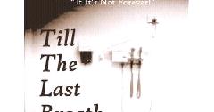 Till the last breath by durjoy datta