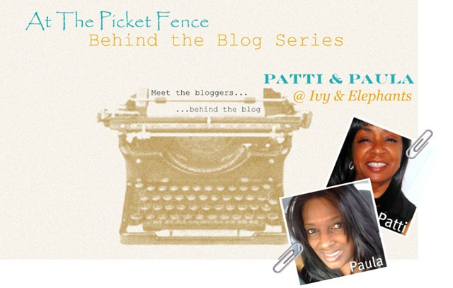 Behind the Blog-PattiPaula