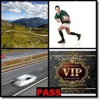 PASS- 4 Pics 1 Word Answers 3 Letters