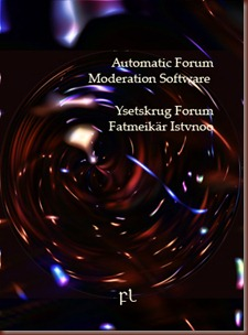 Automatic Forum Moderation Software
