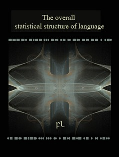 The overall statistical structure of language