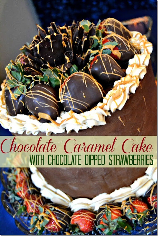 Chocolate-Caramel-Cake-With-Chocolate-Dipped-Strawberries