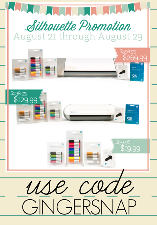 August Silhouette Promotion use code GINGERSNAP