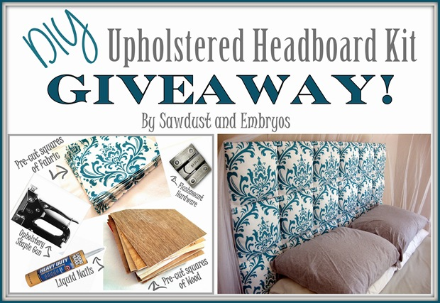 DIY Upholstered Headboard Kit GIVEAWAY! {by Sawdust and Embryos}