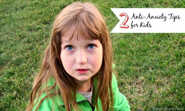 Anti Anxiety Tips for Kids