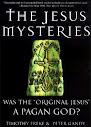 The Jesus Mysteries era o original de Jesus Um deus pagão