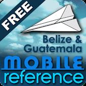 Belize & Guatemala -FREE Guide