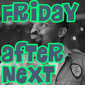 Friday After Next Soundboard