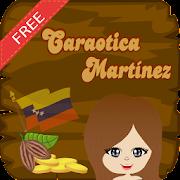 Caraotica Martinez - Free