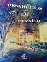 Desahucios en el Paraíso/ Begoña Leonardo