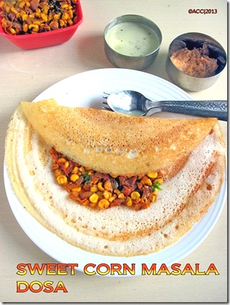 FRESH CORN MASALA DOSA