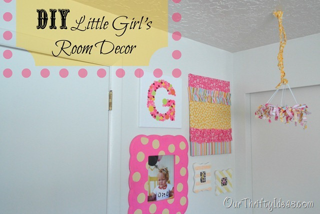 Diy Little Girls Bedroom Decor Our Thrifty Ideas