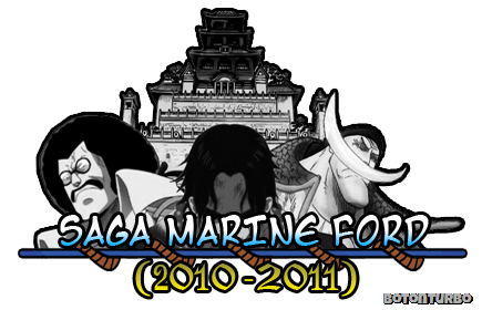 One Piece - Saga Marine Ford