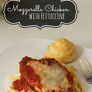 Mozzarella Chicken with Fettuccine