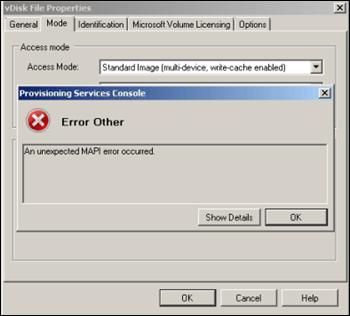 Citrix Provisioning Services Error : Unexpected MAPI error