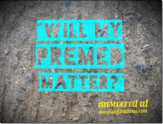 Premed Course: Does It Matter? | Stef dela Cruz