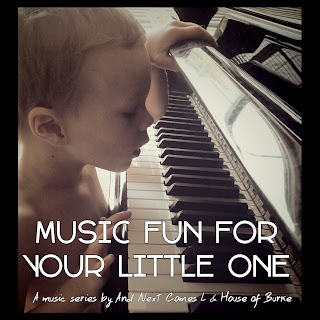 Music Fun for Your Little One Series from And Next Comes L