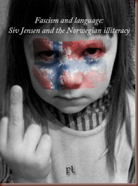 Siv Jensen and the Norwegian illiteracy