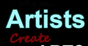 Why do Artists Create Art?