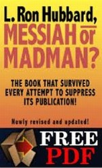L.Ron Hubbard - Messiah or Madman?