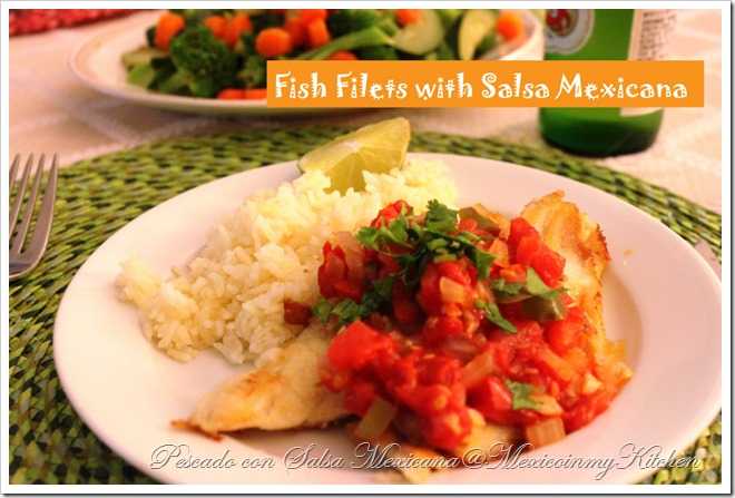 Fish with Mexican Sauce | Filetes de Pescado con Salsa Mexicana