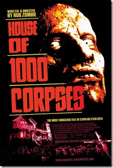 house-of-a-thousand-1000-corpses-movie-poster-rob-zombie