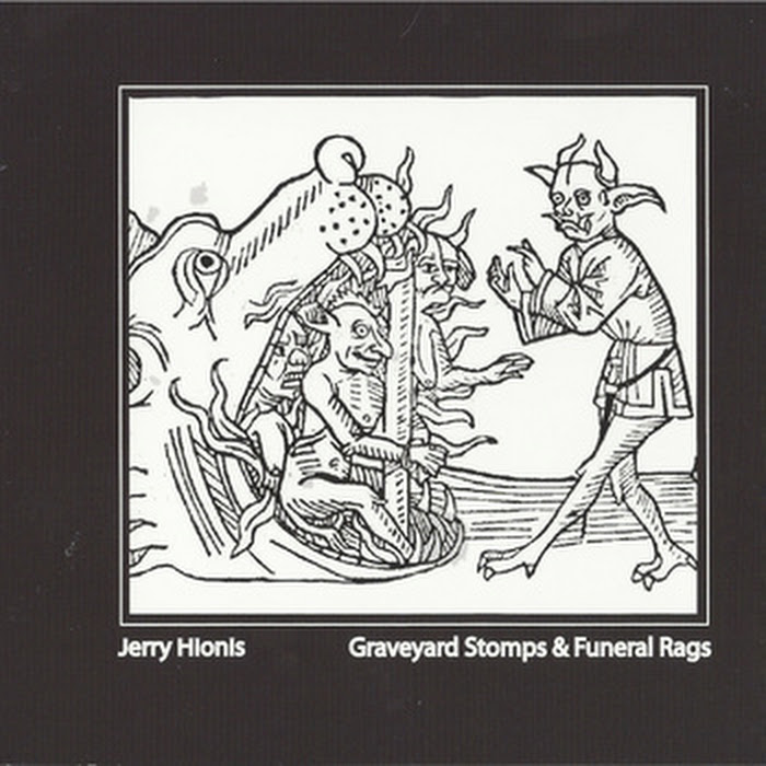 Jerry Hionis - Graveyard Stomps & Funeral Rags