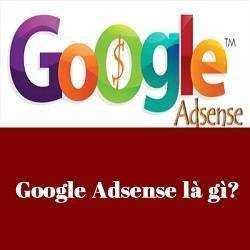 Google Adsense là gì?