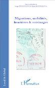 Migrations, Mobilités, Frontières et voisinages