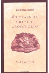 The Daily Telegraph: 80 Years Of Cryptic Crosswords