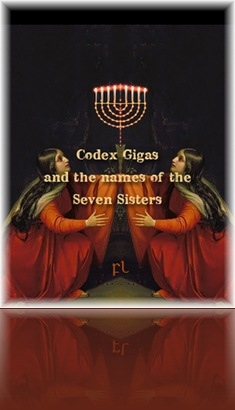 Codex Gigas and the names of the Seven Sisters