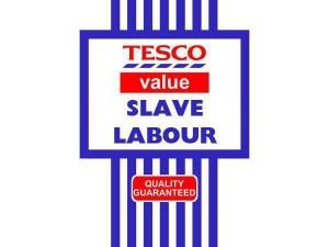 Slave labour!