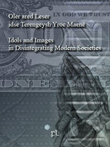Idols and Images in disintegrating modern societies Cover