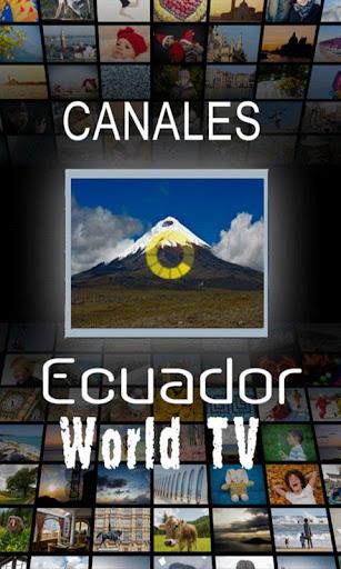 Canales de Ecuador y del Mundo