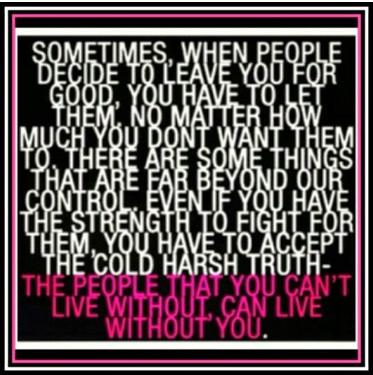 Quotes Life Blog The People You Cant Live Without Can Live