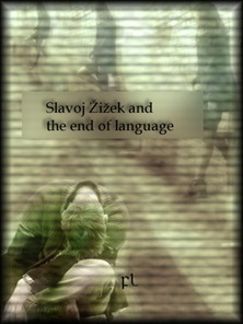 Slavoj Žižek and the end of language Cover