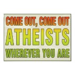 Come out come out atheists