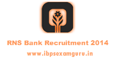 RNS Bank Recruitment 2014 - Jr.Executive (Trainee) Posts