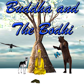 Buddha and The Bodhi (Free)