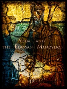 Addai and the Edessan Mandylion Cover