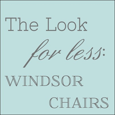 Look for Less Logo - Windsor Chairs