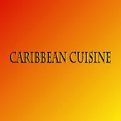 Caribbean Cuisine.