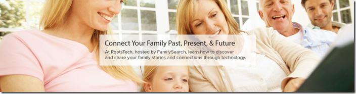rootstech  - 连接您的家人:过去,礼物和未来