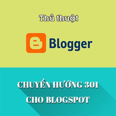 Cách chuyển hướng Redirect 301 trong Blogspot
