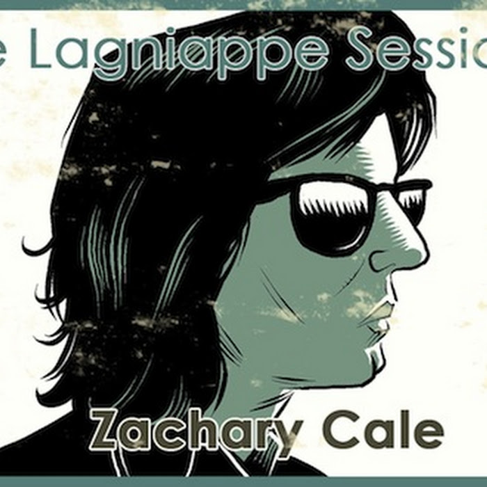Zachary Cale – The Lagniappe Sessions  + more