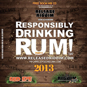 Responsibly Drinking Rum 2013 SOCA MIX